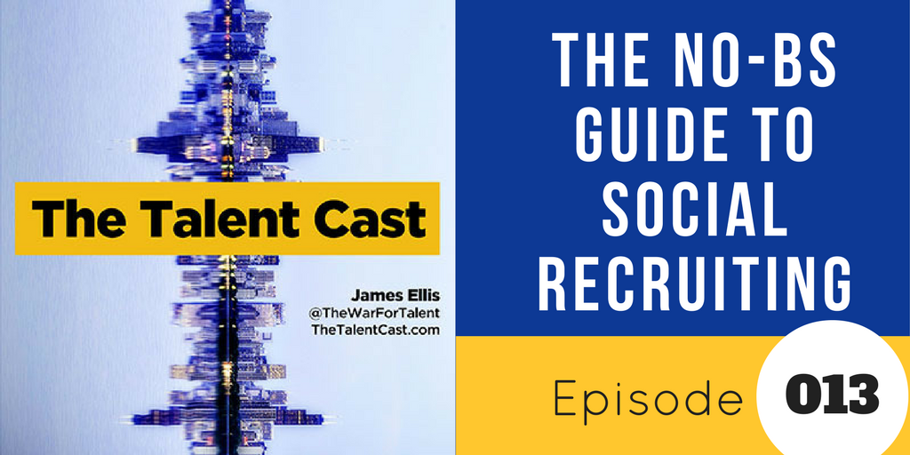 no bs guide to #socialrecruiting