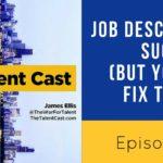Job Descriptions Suck (but you can fix them)
