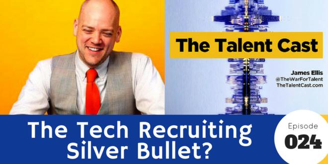 tech recruiting silver bullet