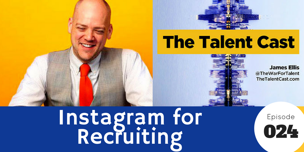 Episode 026 – Instagram for Recruiting