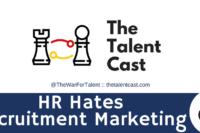 HR Hates Recruitment Marketing
