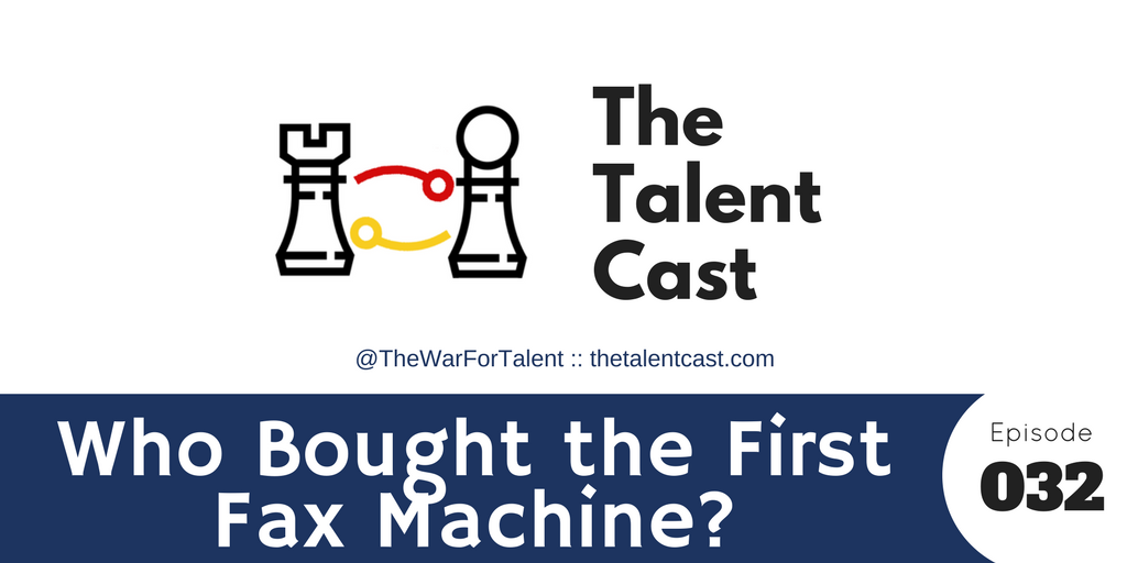 Episode 032 – Who Bought the First Fax Machine?