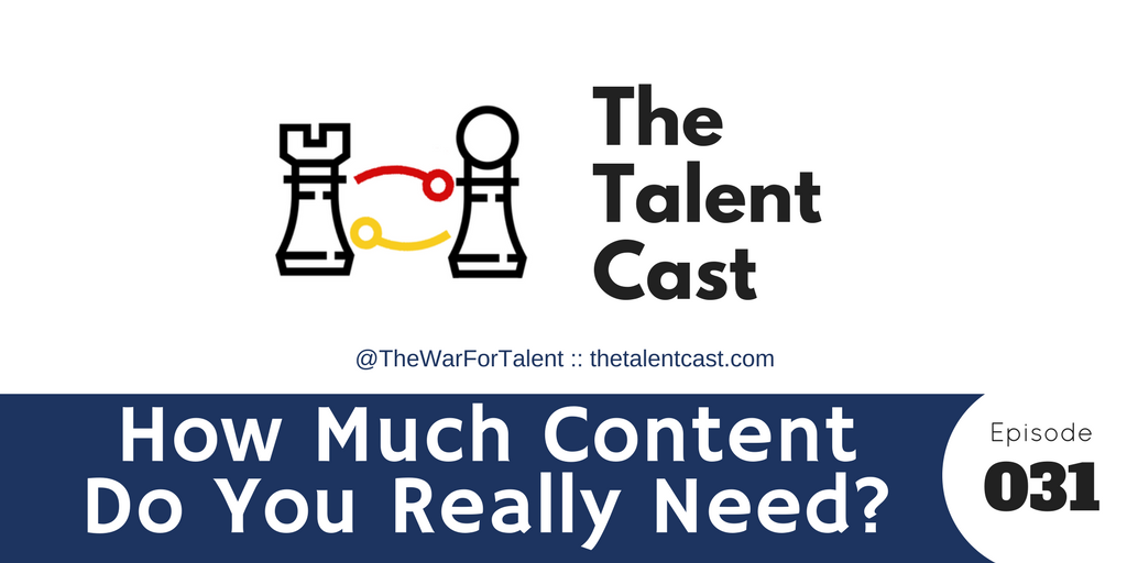 Episode 031 – How Much Content Does It Take?