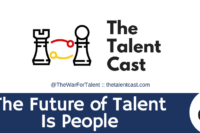 The future of talent is people