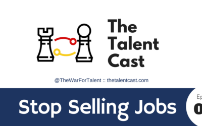 Ep 070 – Stop Selling Jobs