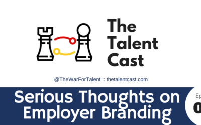 EP 075 – Serious Thoughts About Employer Brand