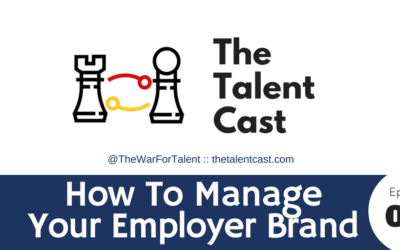 EP 073 – How To Manage Your Employer Brand