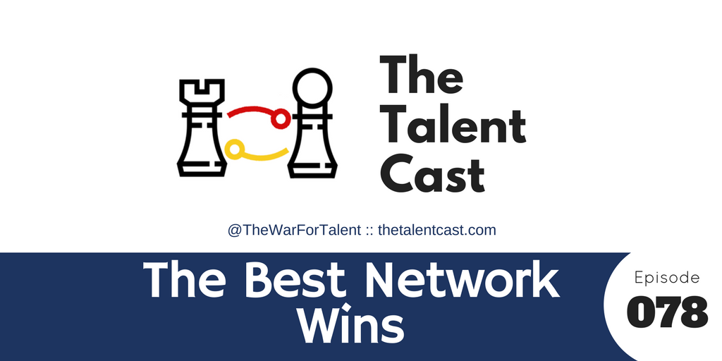 EP 078 – The Best Network Wins