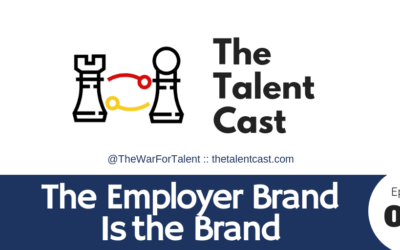 EP 097 – Your Employer Brand IS Your Brand