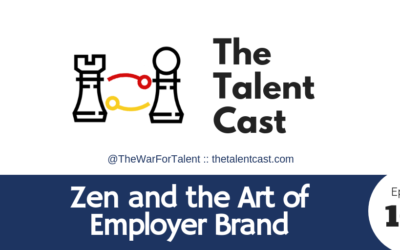 EP 100 – Zen and the Art of Employer Brand