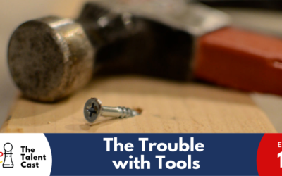 EP 115 – The Trouble with Tools