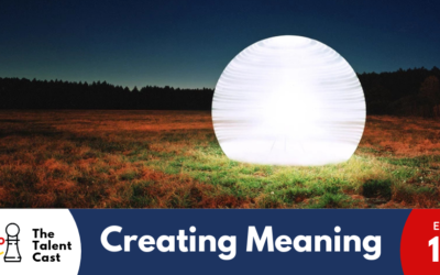 EP 136 – Creating Meaning
