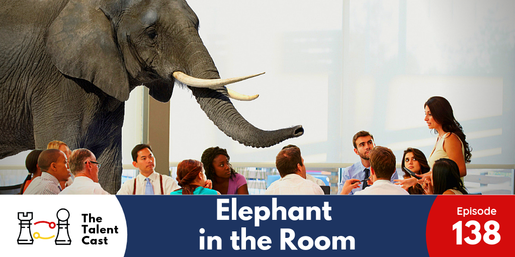 EP 138 – Elephant In The Room