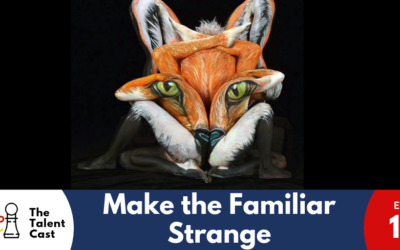 EP 139 – Make The Familiar Strange
