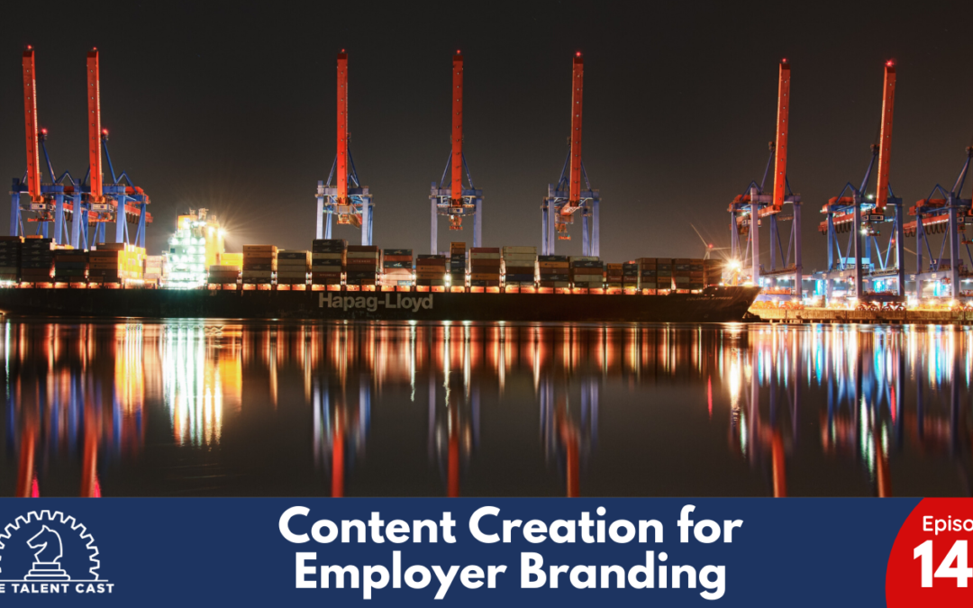 EP 149 – Content Creation for Employer Branding