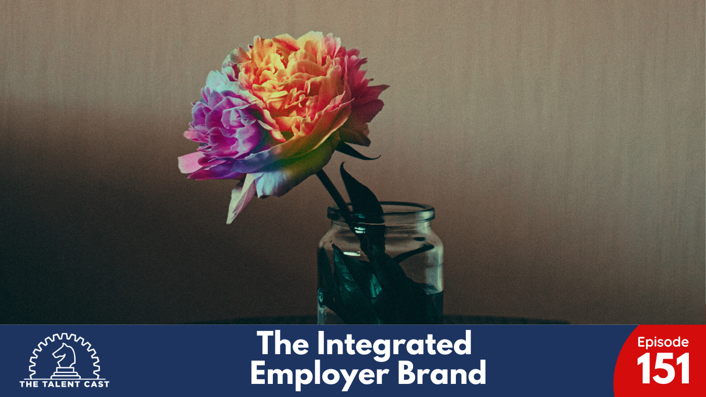 The Integrated Employer Brand