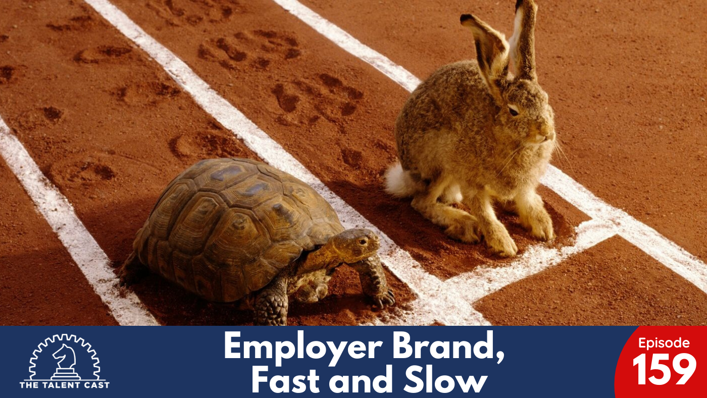 employer brand, fast and slow, podcast
