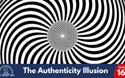 EP 163 – The Authenticity Illusion