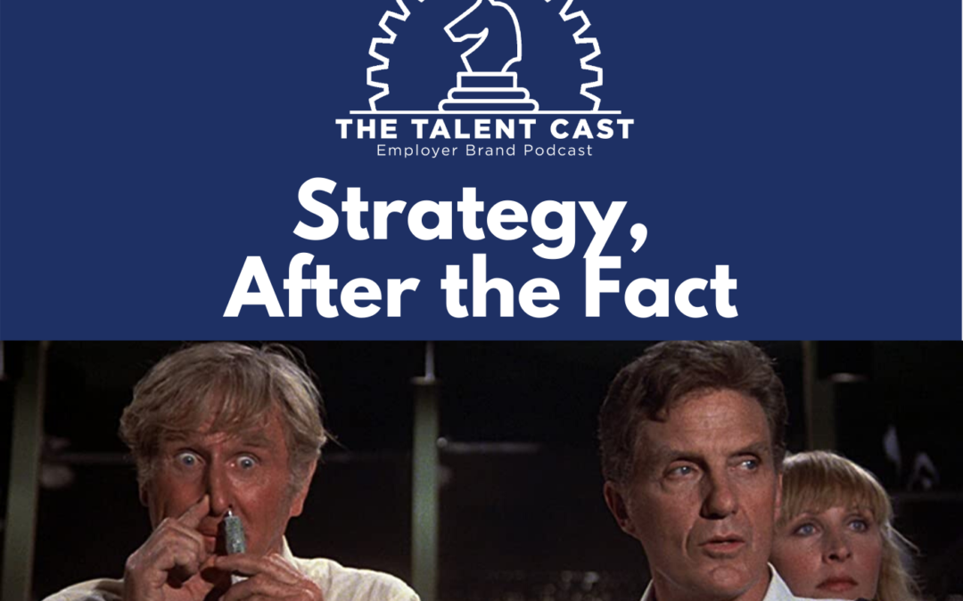 EP 168 – Strategy, After the Fact