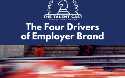 EP 171 – The Four Drivers of Employer Brand