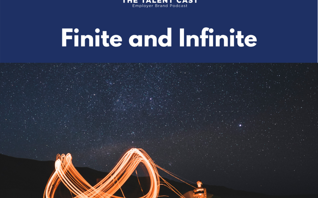 EP 173 – Finite and Infinite