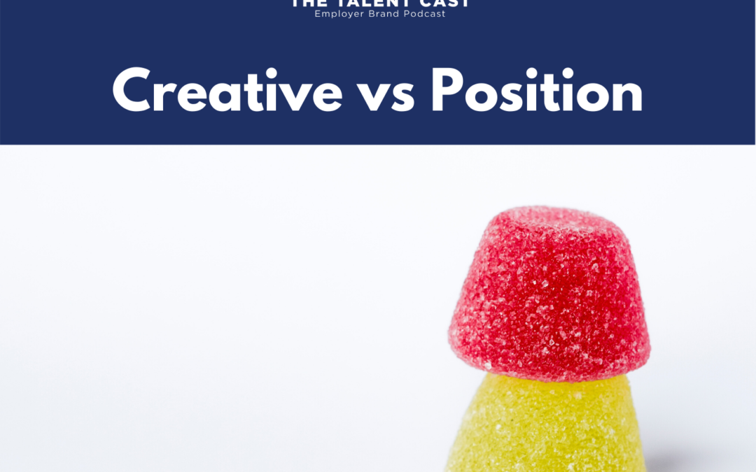 EP 174 – Creative vs Position