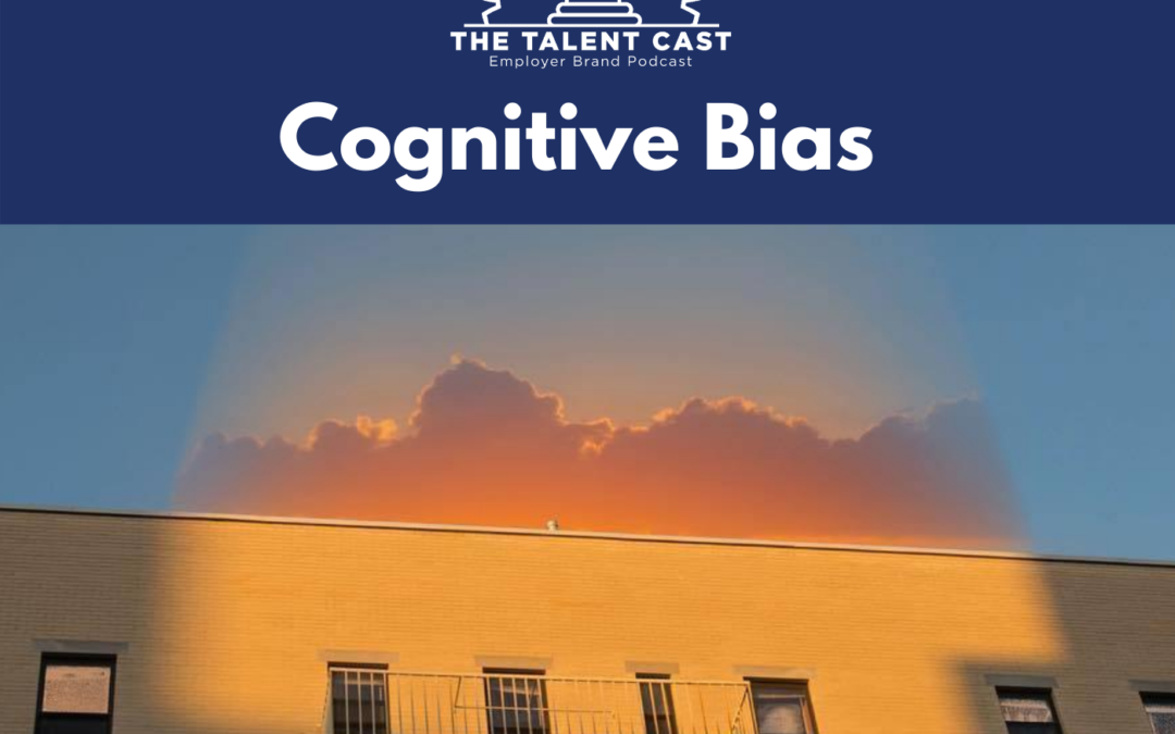 EP 187 – Cognitive Bias