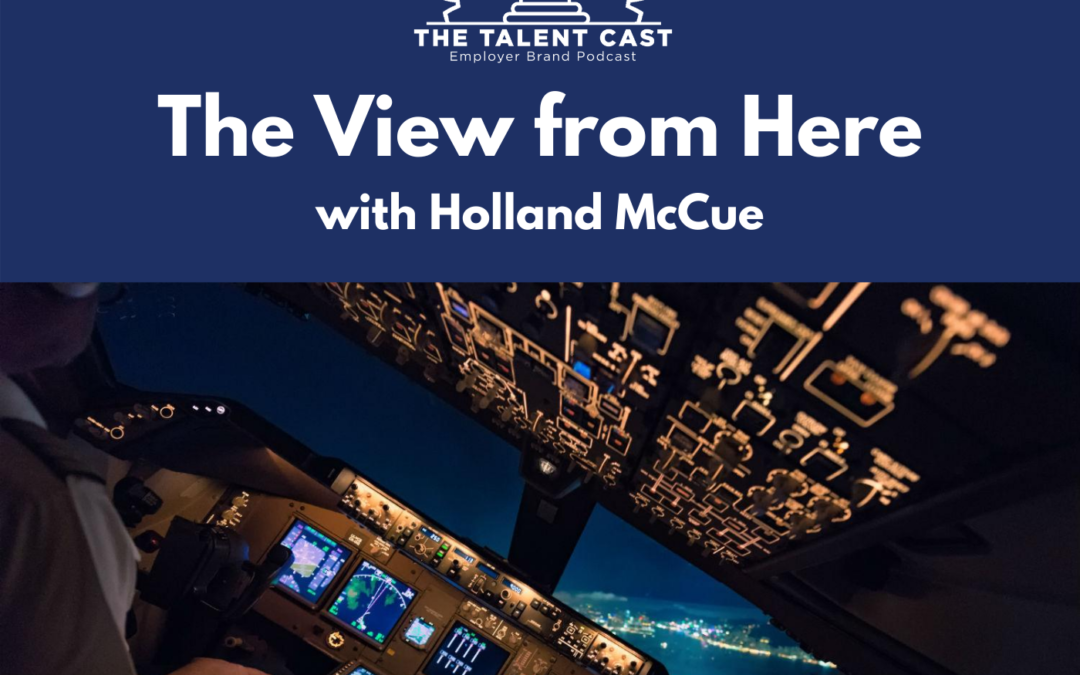 EP 189 – The View from Here with Holland McCue