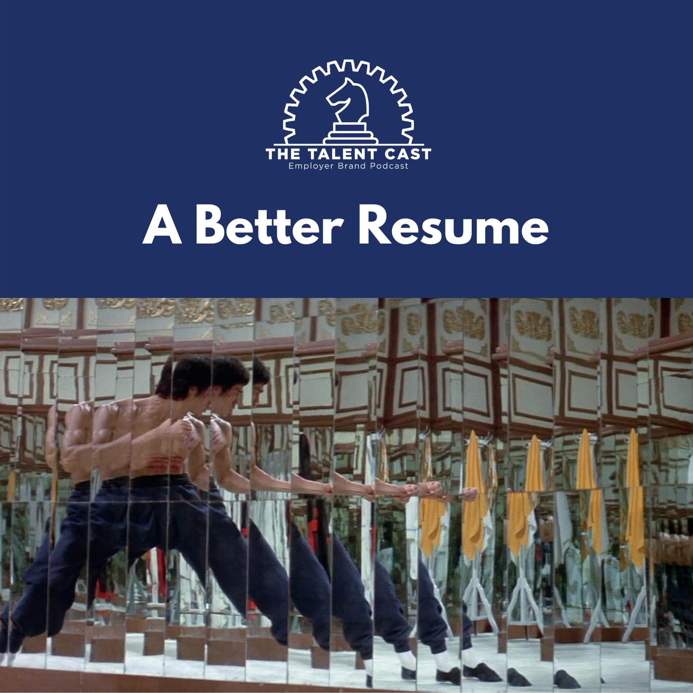 A Better Resume