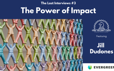 The Power of Impact: The Lost Interviews #3 – Jill Dudones