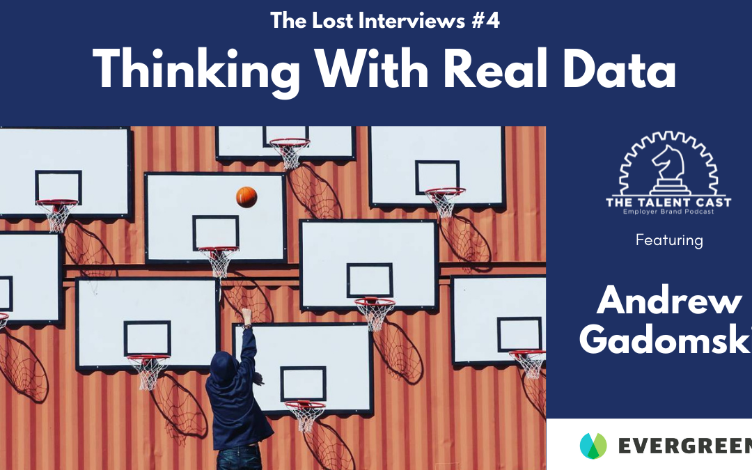 Thinking With Real Data: The Lost Interviews #4 – Andrew Gadomski